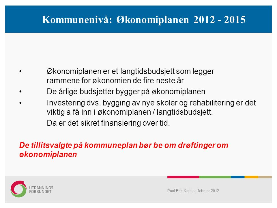 Kommunenivå: Økonomiplanen 2012 - 2015
