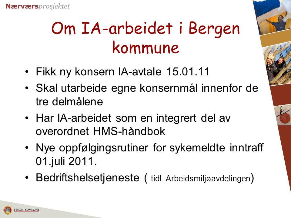 Om IA-arbeidet i Bergen kommune