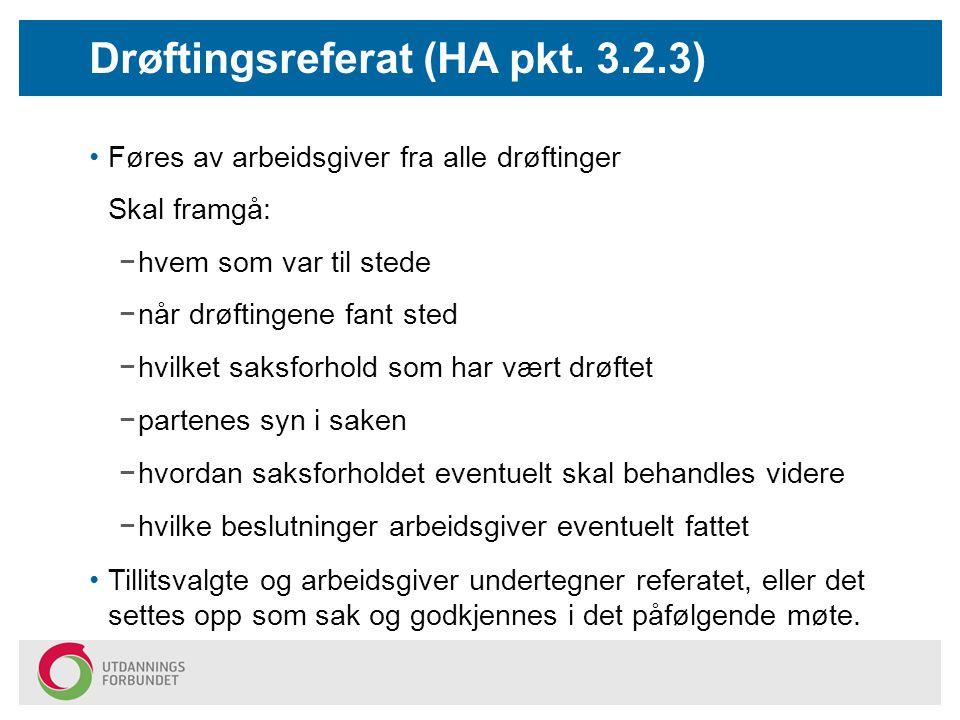 Drøftingsreferat (HA pkt. 3.2.3)
