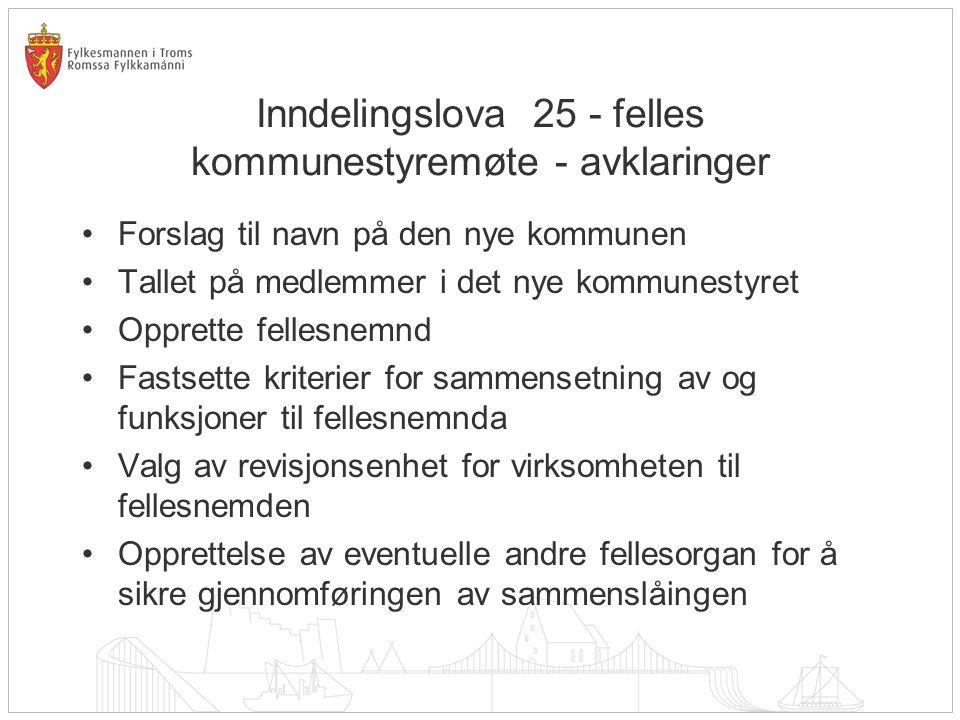 Inndelingslova 25 - felles kommunestyremøte - avklaringer