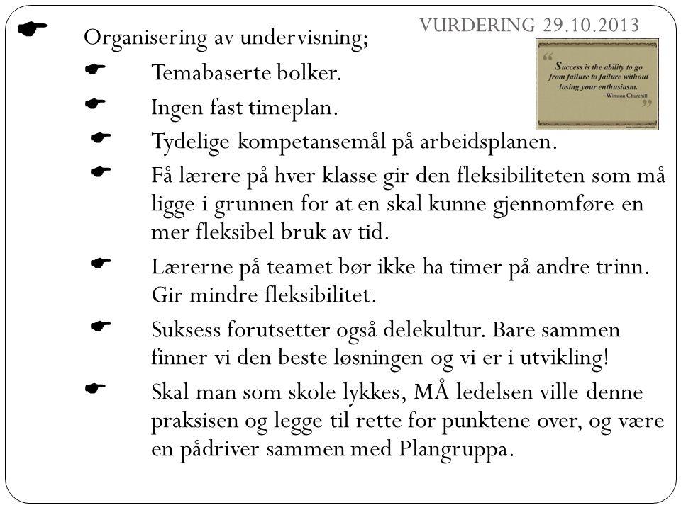 Organisering av undervisning;