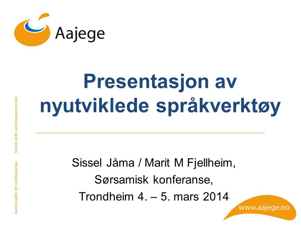 Presentasjon av nyutviklede språkverktøy