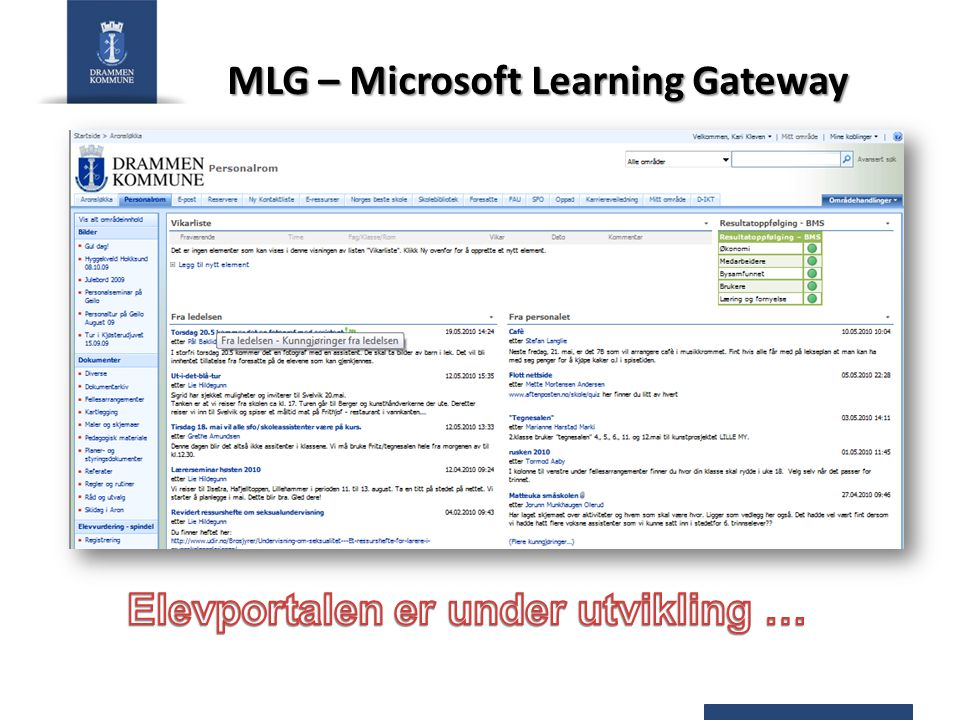 MLG – Microsoft Learning Gateway Elevportalen er under utvikling …