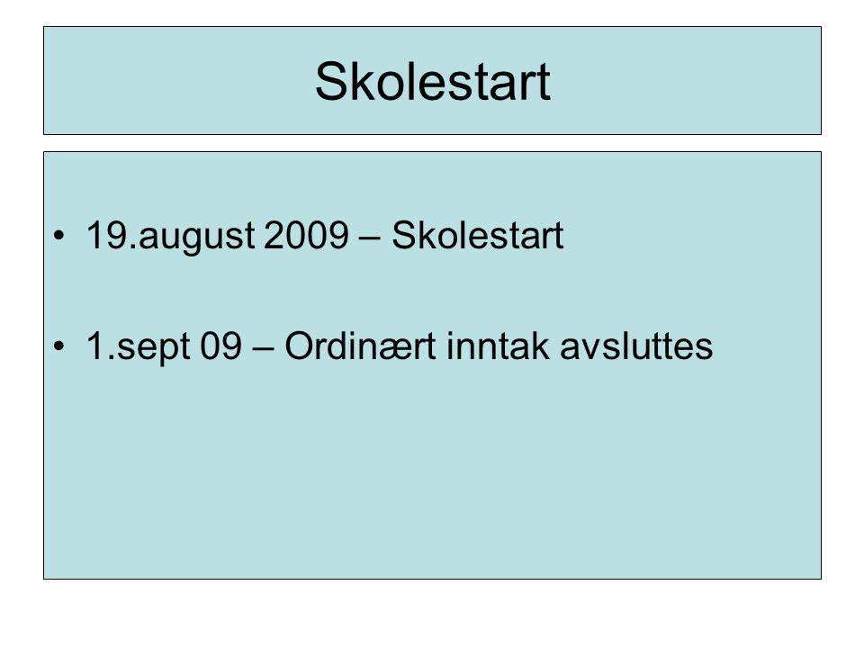 Skolestart 19.august 2009 – Skolestart