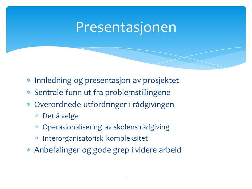 Presentasjonen Innledning og presentasjon av prosjektet