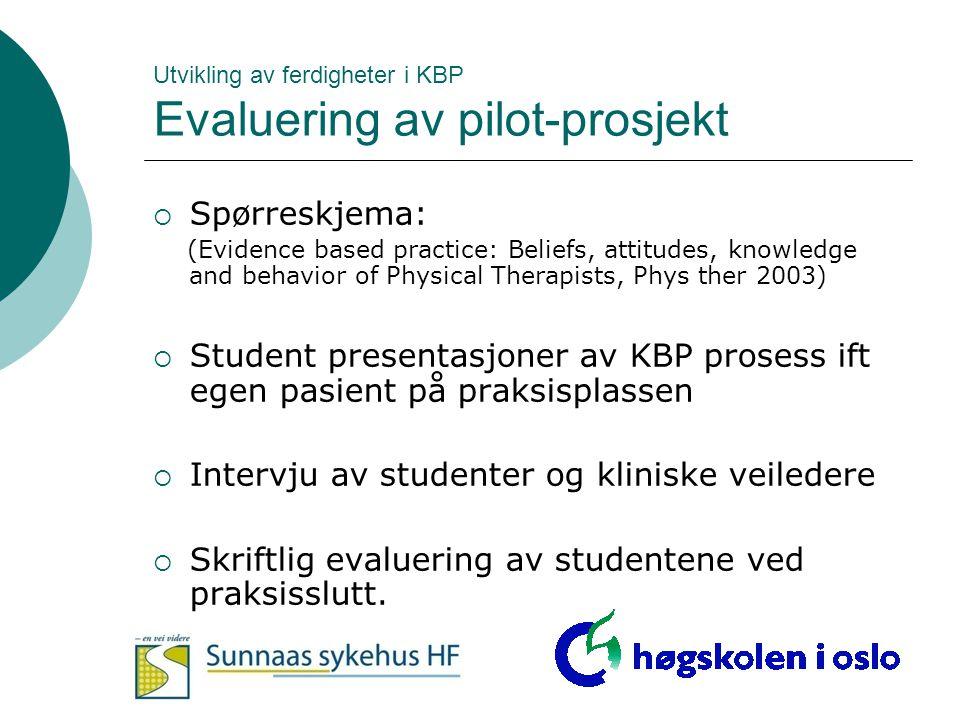 Utvikling av ferdigheter i KBP Evaluering av pilot-prosjekt