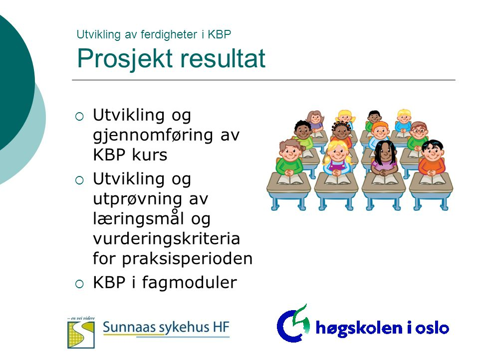 Utvikling av ferdigheter i KBP Prosjekt resultat