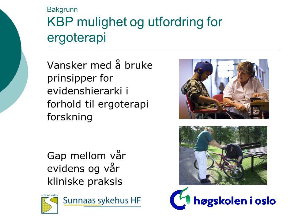 Bakgrunn KBP mulighet og utfordring for ergoterapi