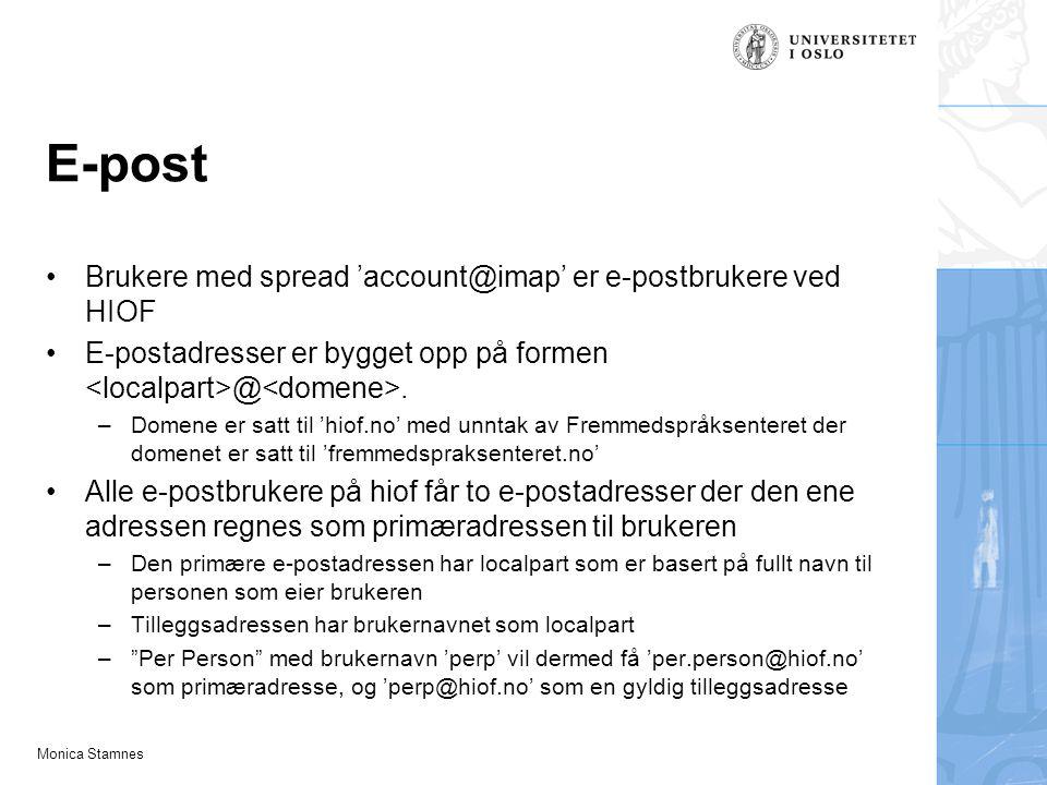 E-post Brukere med spread 'account@imap' er e-postbrukere ved HIOF