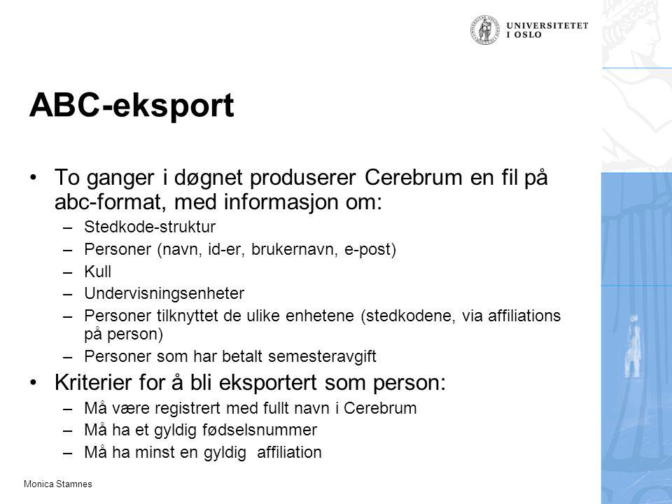 ABC-eksport To ganger i døgnet produserer Cerebrum en fil på abc-format, med informasjon om: Stedkode-struktur.