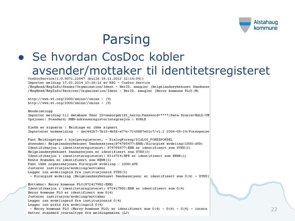 Parsing Se hvordan CosDoc kobler avsender/mottaker til identitetsregisteret