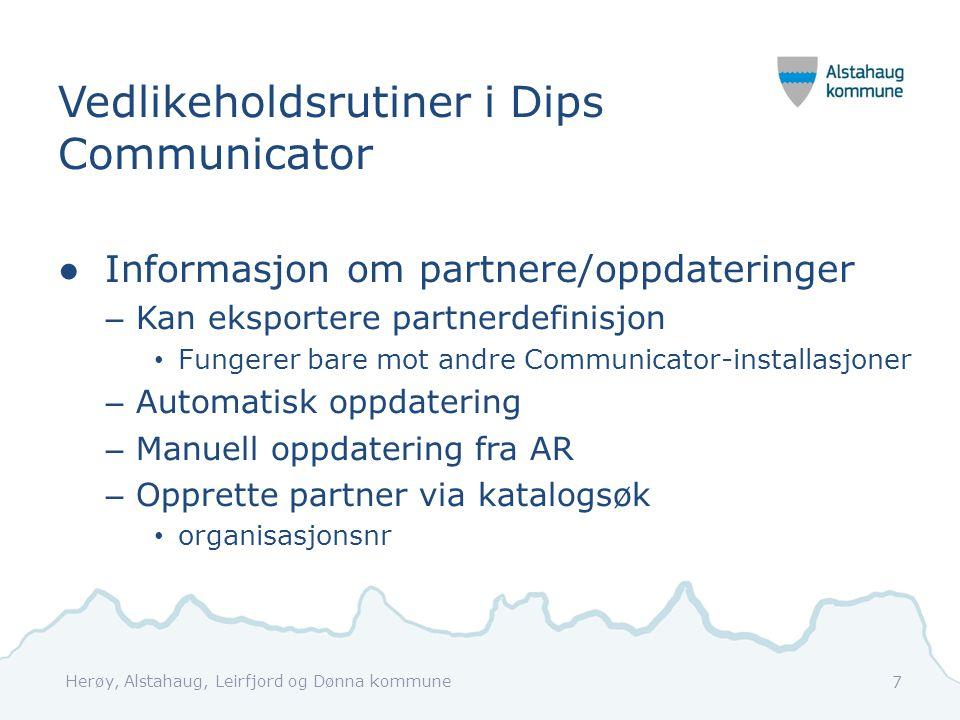 Vedlikeholdsrutiner i Dips Communicator