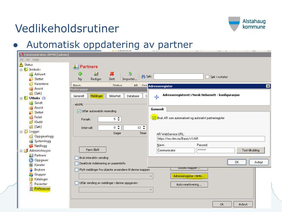 Vedlikeholdsrutiner Automatisk oppdatering av partner