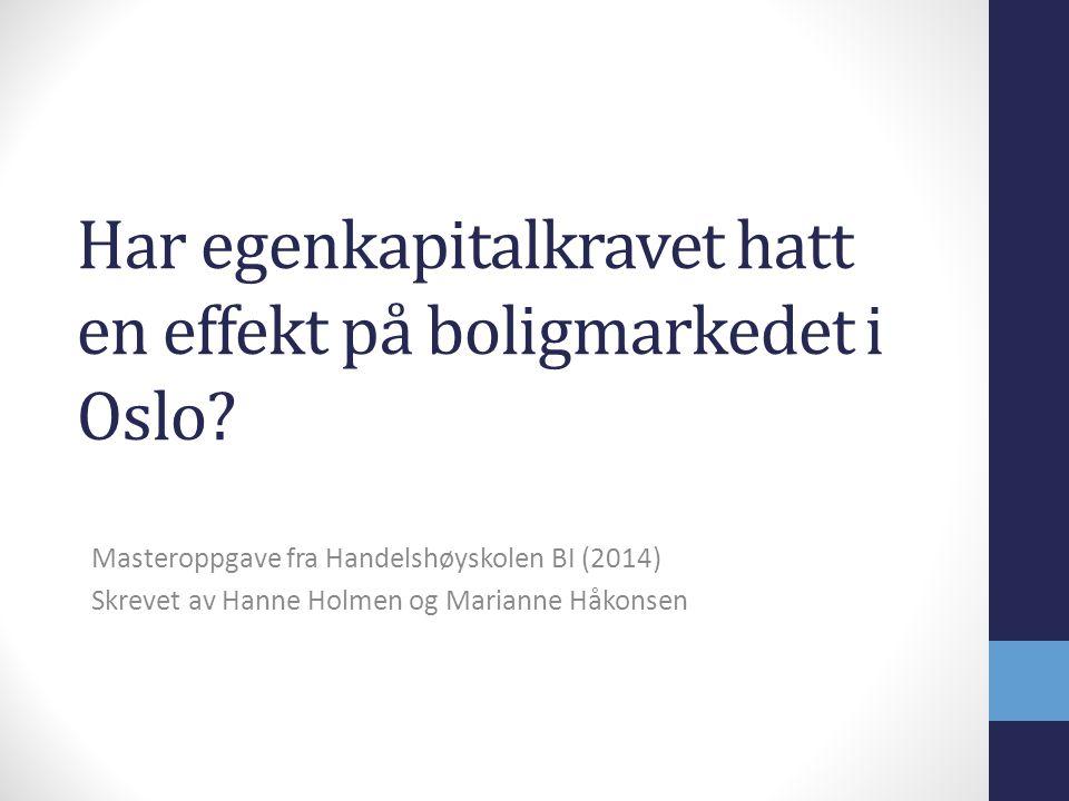 Har egenkapitalkravet hatt en effekt på boligmarkedet i Oslo