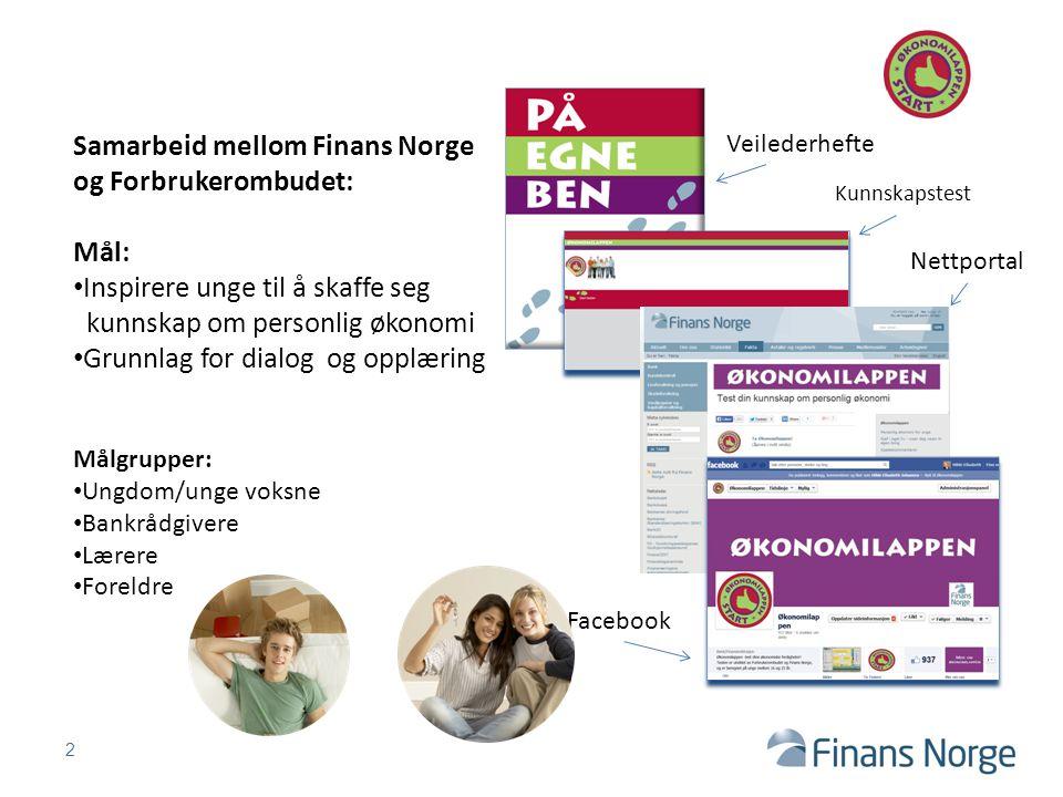 Samarbeid mellom Finans Norge og Forbrukerombudet: Mål:
