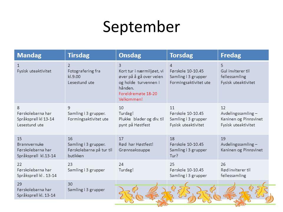 September Mandag Tirsdag Onsdag Torsdag Fredag 1 Fysisk uteaktivitet 2
