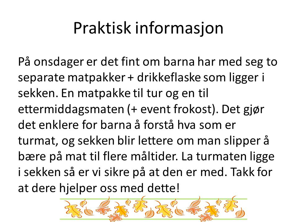 Praktisk informasjon