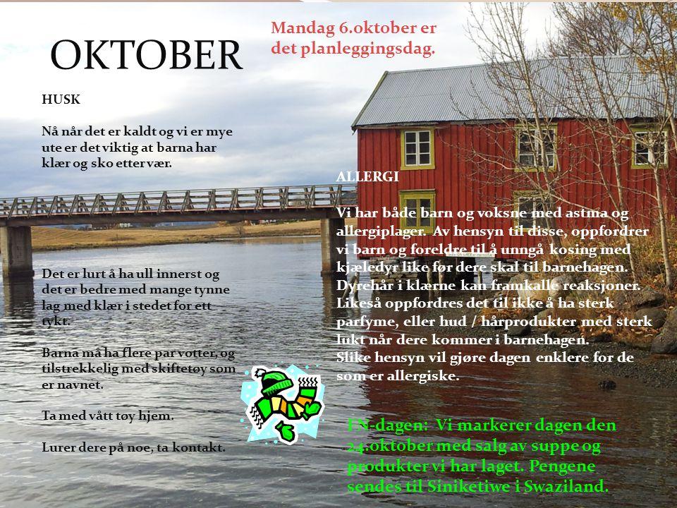 OKTOBER Mandag 6.oktober er det planleggingsdag.