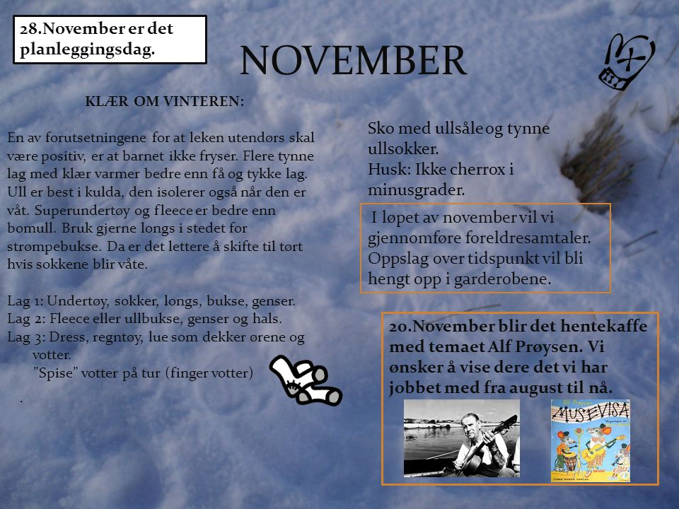 NOVEMBER 28.November er det planleggingsdag.