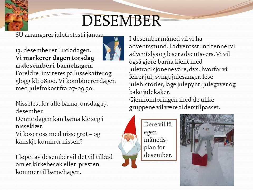 DESEMBER SU arrangerer juletrefest i januar.