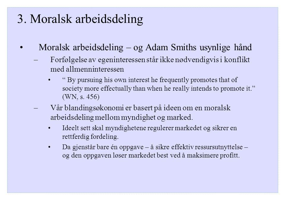 3. Moralsk arbeidsdeling