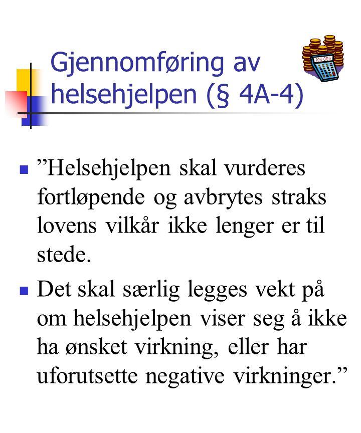 Gjennomføring av helsehjelpen (§ 4A-4)