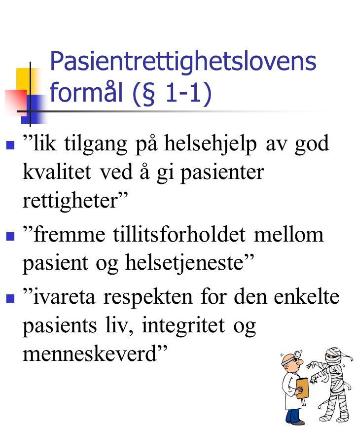 Pasientrettighetslovens formål (§ 1-1)