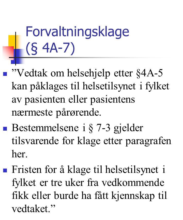 Forvaltningsklage (§ 4A-7)