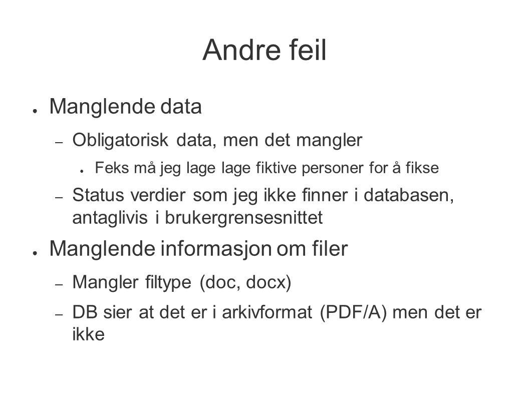 Andre feil Manglende data Manglende informasjon om filer