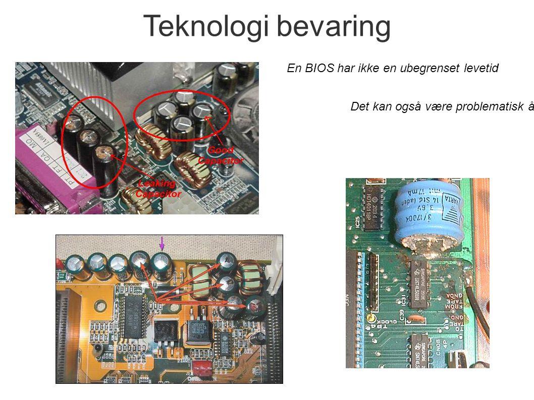 Teknologi bevaring En BIOS har ikke en ubegrenset levetid