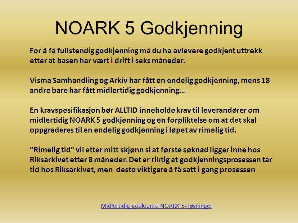 Midlertidig godkjente NOARK 5- løsninger