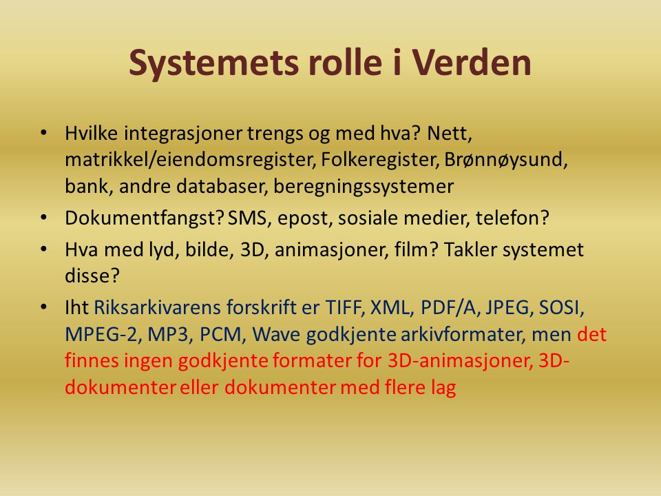 Systemets rolle i Verden