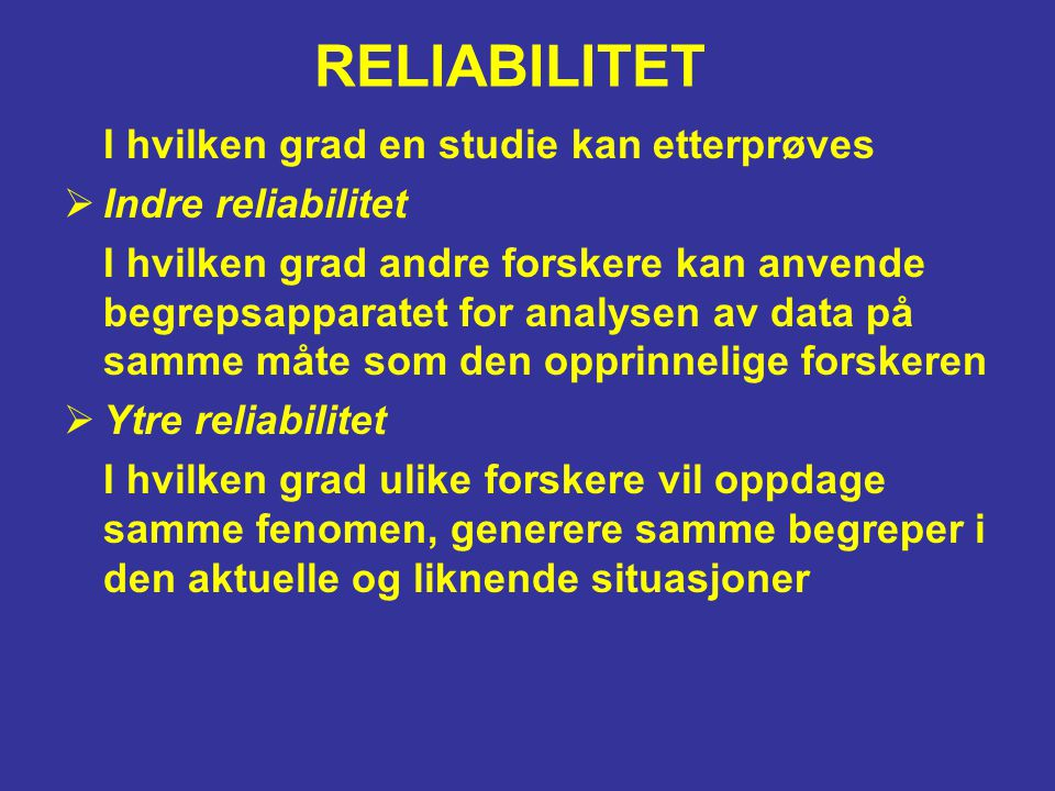 RELIABILITET Indre reliabilitet