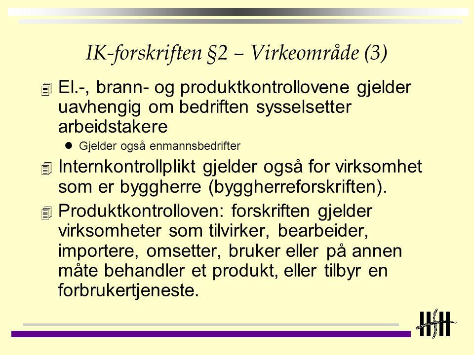 IK-forskriften §2 – Virkeområde (3)