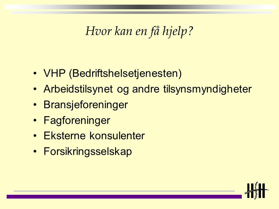 Hvor kan en få hjelp VHP (Bedriftshelsetjenesten)