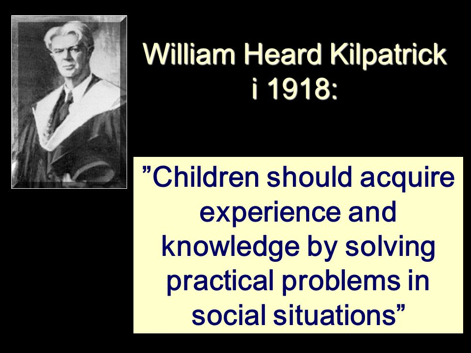 William Heard Kilpatrick i 1918: