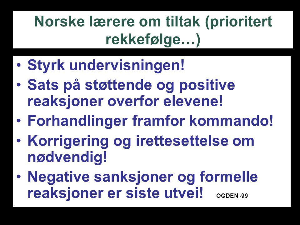 Norske lærere om tiltak (prioritert rekkefølge…)