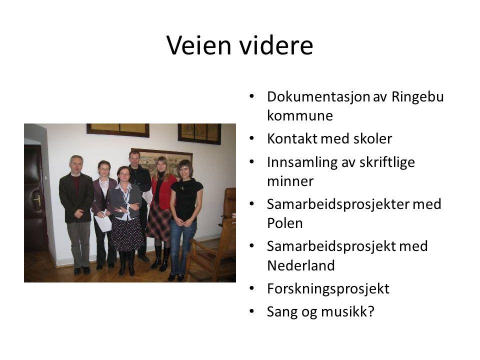 Veien videre Dokumentasjon av Ringebu kommune Kontakt med skoler