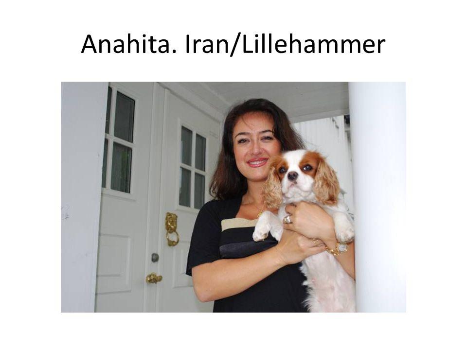 Anahita. Iran/Lillehammer