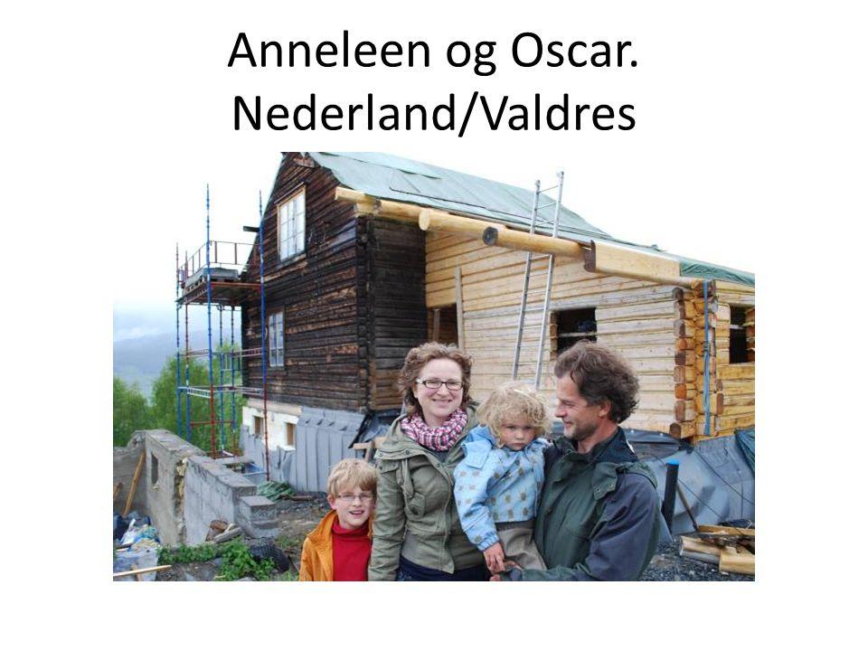 Anneleen og Oscar. Nederland/Valdres