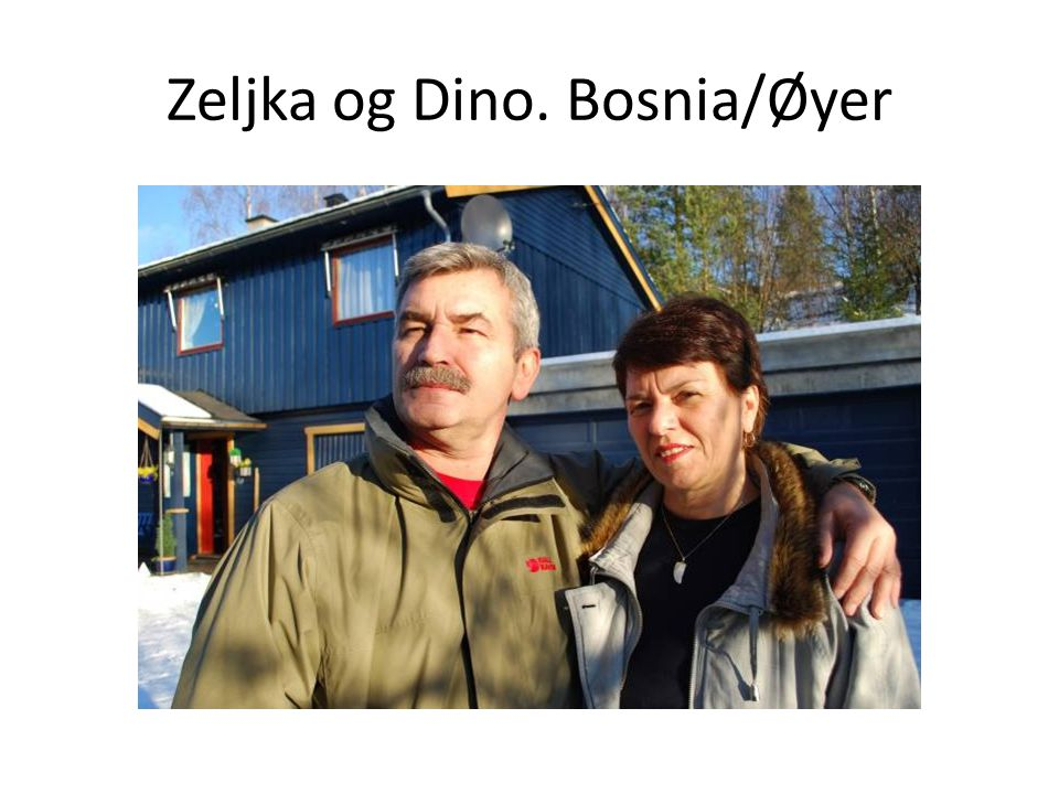 Zeljka og Dino. Bosnia/Øyer