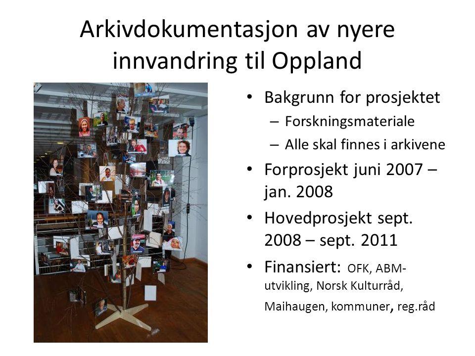 Arkivdokumentasjon av nyere innvandring til Oppland
