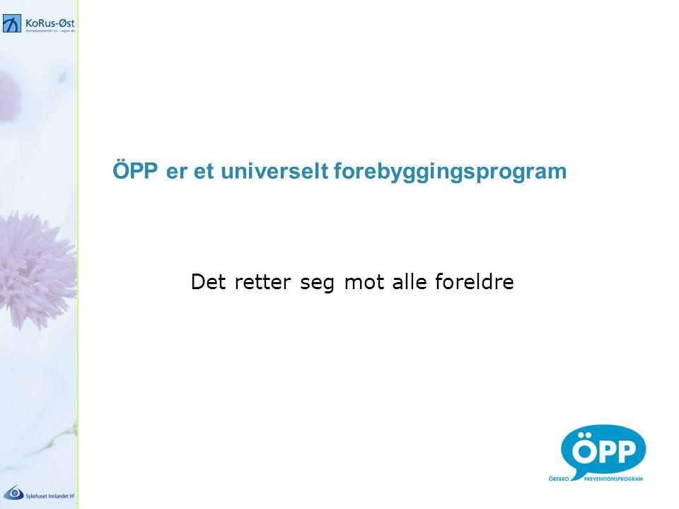 ÖPP er et universelt forebyggingsprogram