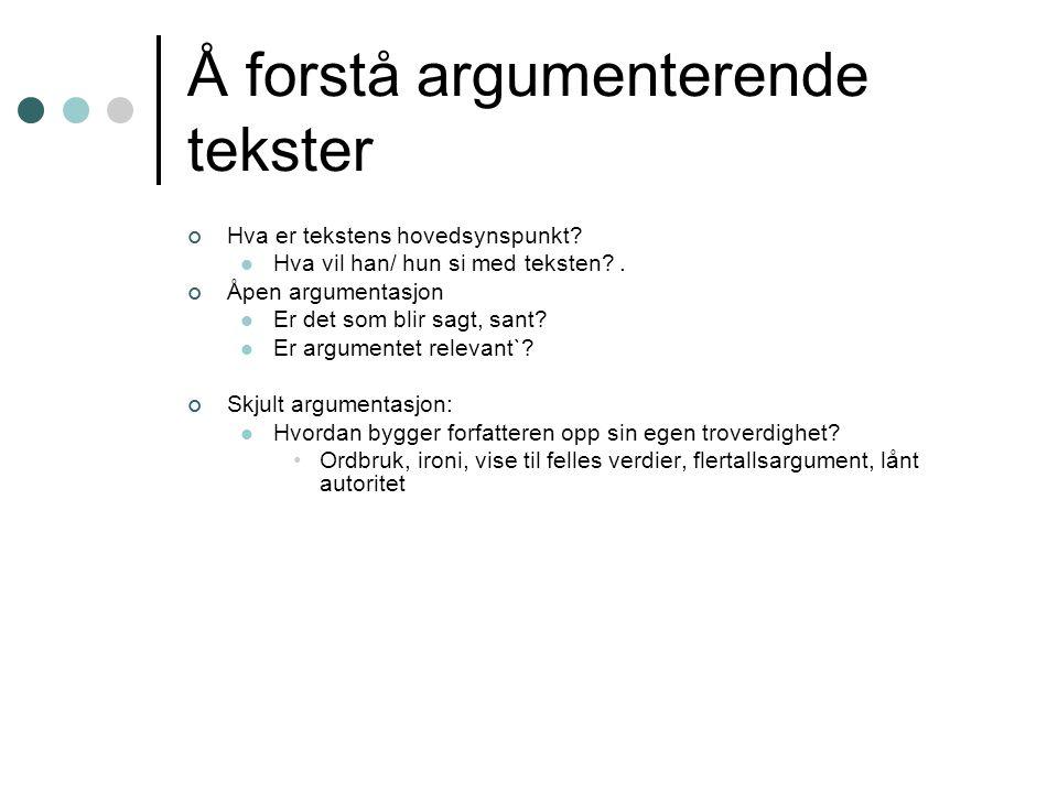 Å forstå argumenterende tekster