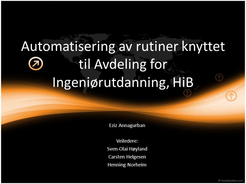 Automatisering av rutiner knyttet til Avdeling for Ingeniørutdanning, HiB