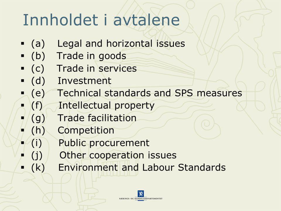 Innholdet i avtalene (a) Legal and horizontal issues