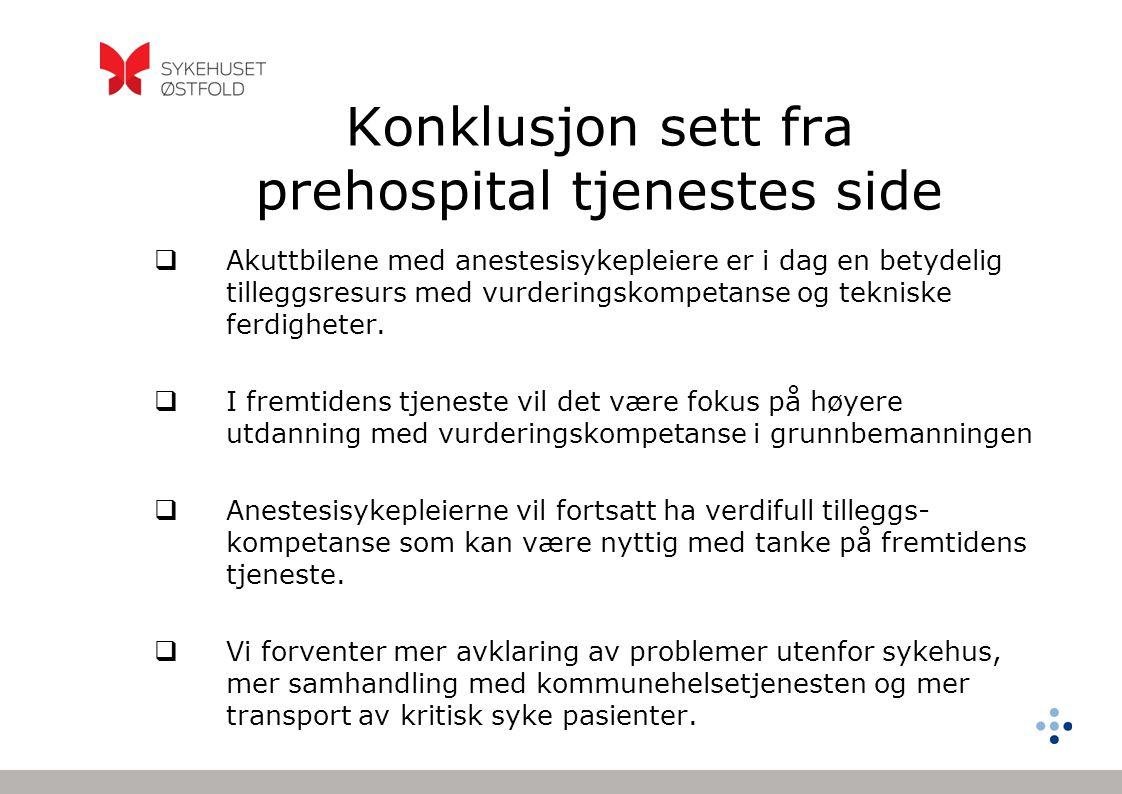 Konklusjon sett fra prehospital tjenestes side