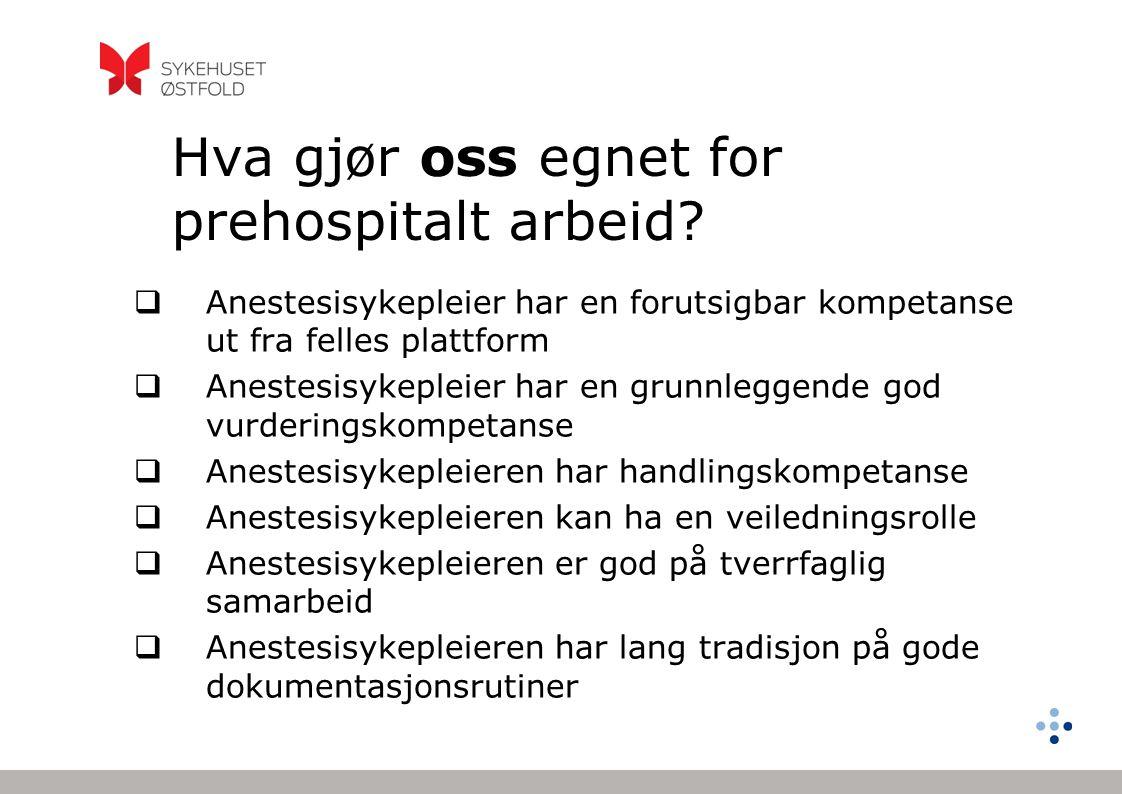 Hva gjør oss egnet for prehospitalt arbeid