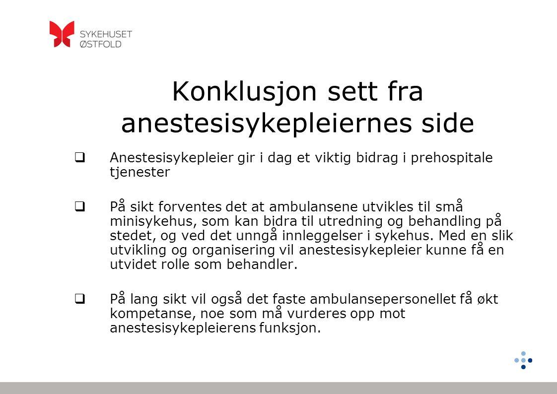 Konklusjon sett fra anestesisykepleiernes side