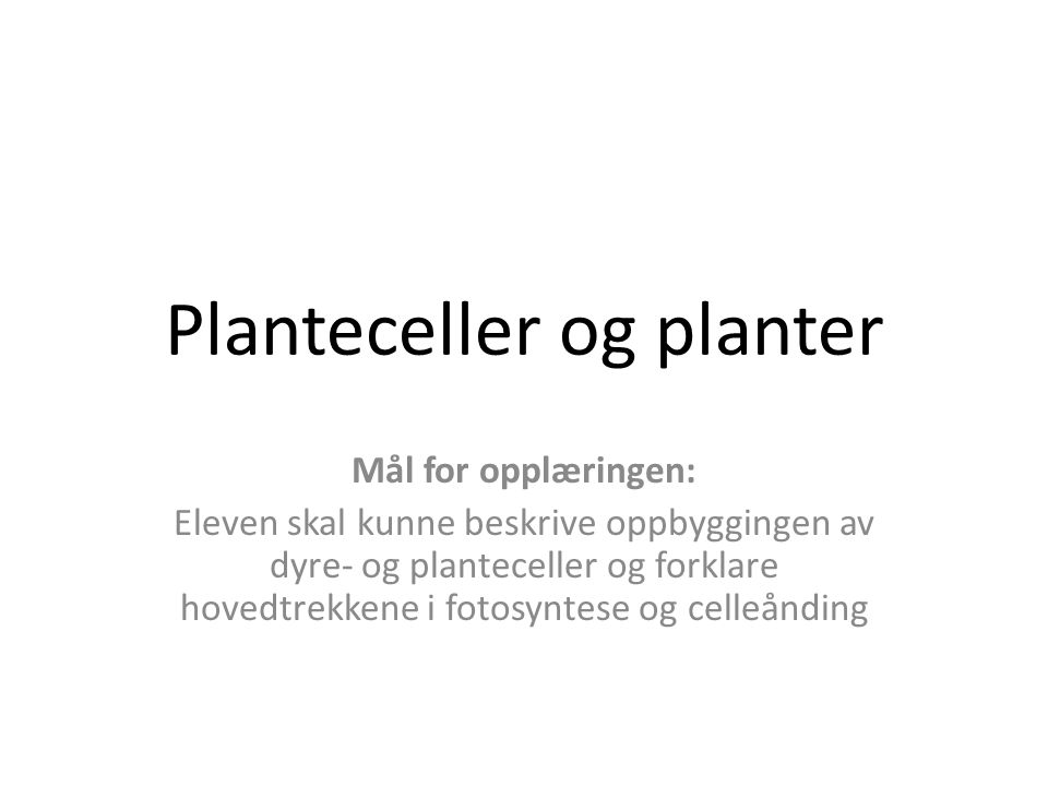Planteceller og planter